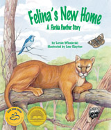 Felina the Florida Panther's forest home is threatened by humans and deforestation. Will this endangered species survive and adapt or become extinct?