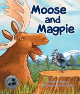 Young Moose is lucky to find a friend and guide in the wisecracking Magpie. Laugh along with these two pals, and maybe—just maybe—Moose will make a joke of his own!