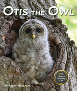 Huge eyes and fluffly feathers will steal the hearts of readers as they learn how Otis the barred owl prepares for the big world outside the nest.