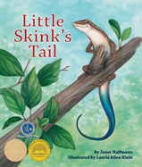 When Little Skink loses her bright blue tail, she daydreams of other tails. Then she gets a big surprise. . .and her tail-dreaming days are over!